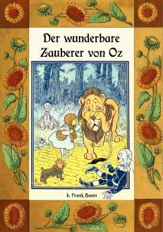 ebook: Der wunderbare Zauberer von Oz - Die Oz-Bücher Band 1