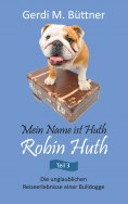 eBook: Mein Name ist Huth, Robin Huth