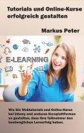 ebook: Tutorials und Online-Kurse erfolgreich gestalten