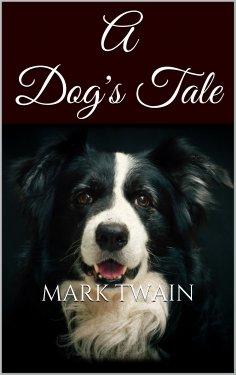 eBook: A Dog's Tale
