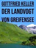 eBook: Der Landvogt von Greifensee