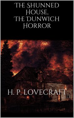 eBook: The Shunned House, The Dunwich Horror