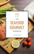 eBook: The Seafood Gourmet Cookbook