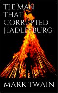 eBook: The Man That Corrupted Hadleyburg