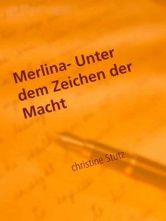 eBook: Merlina-  Unter dem Zeichen der Macht