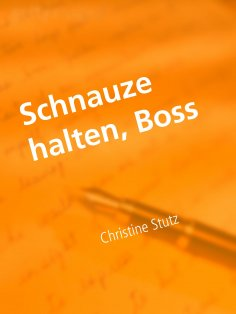 eBook: Schnauze halten, Boss