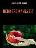 eBook: Henkersmahlzeit