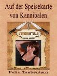 eBook: Auf der Speisekarte von Kannibalen