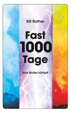 eBook: Fast 1000 Tage