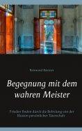 eBook: Begegnung mit dem wahren Meister