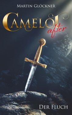 eBook: Camelot after