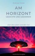 eBook: Am Horizont Gedichte und Gedanken