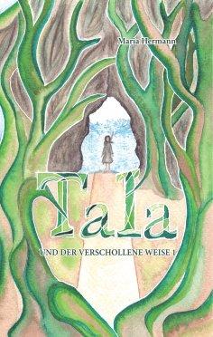 eBook: Tala und der verschollene Weise 1