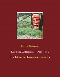 ebook: Der neue Göttervater  -  Odin Teil 2