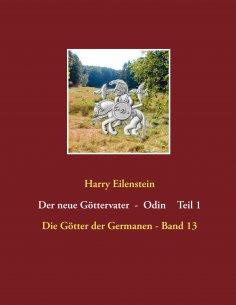 ebook: Der neue Göttervater  -  Odin    Teil 1