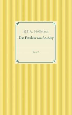 ebook: Das Fräulein von Scudery
