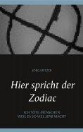 eBook: Hier spricht der Zodiac