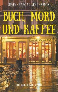 ebook: Buch, Mord und Kaffee