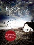 ebook: Elbschuld - Elbschmerz