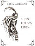 eBook: Kein Heldenleben