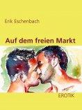 eBook: Auf dem freien Markt