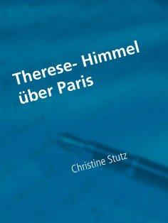 eBook: Therese- Himmel über Paris