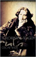 eBook: A Florentine Tragedy