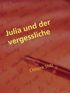 eBook: Julia und der vergessliche Ex