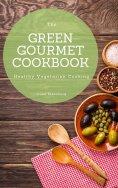 eBook: The Green Gourmet Cookbook