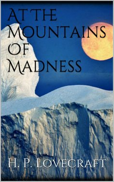eBook: At The Mountains Of Madness