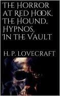 eBook: The Horror at Red Hook, The Hound, Hypnos, In the Vault