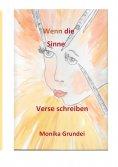 eBook: Wenn die Sinne Verse schreiben