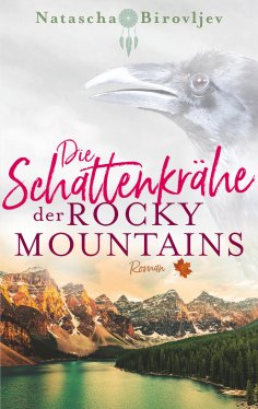ebook: Die Schattenkrähe der Rocky Mountains