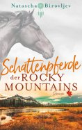 eBook: Schattenpferde der Rocky Mountains