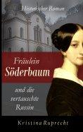ebook: Fräulein Söderbaum und die vertauschte Russin