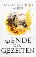 eBook: Am Ende der Gezeiten