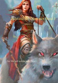 eBook: Aufstand der Dämonen  Band 1