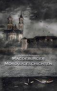 eBook: Magdeburger Mordsgeschichten