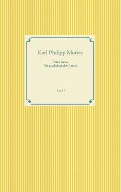 eBook: Anton Reiser - ein psychologischer Roman
