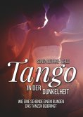 eBook: Tango in der Dunkelheit