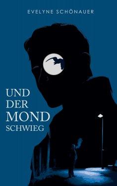 eBook: Und der Mond schwieg