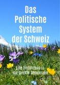 eBook: Das Politische System der Schweiz