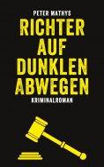 eBook: Richter auf dunklen Abwegen