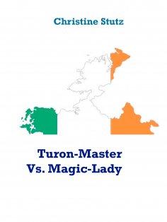 eBook: Turon-Master Vs. Magic-Lady