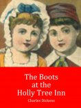 eBook: The Boots at the Holly Tree Inn