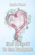 eBook: Eine Hochzeit in den Hamptons