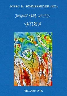 ebook: Johann Karl Wezels Satiren