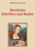 ebook: Mystische Schriften und Reden