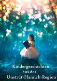 eBook: Kindergeschichten aus der Unstrut-Hainich-Region