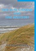 eBook: Der alte Chinese und das Mädchen